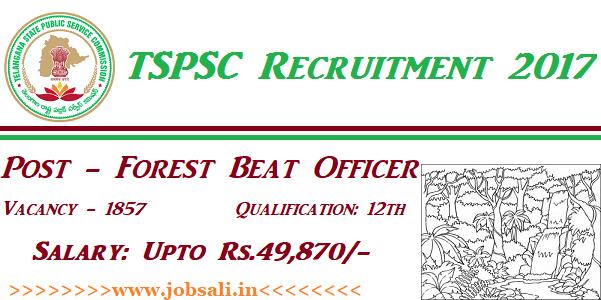 TSPSC Forest Beat Officer Recruitment 2017, TSPSC Notification, Govt jobs in Telangana
