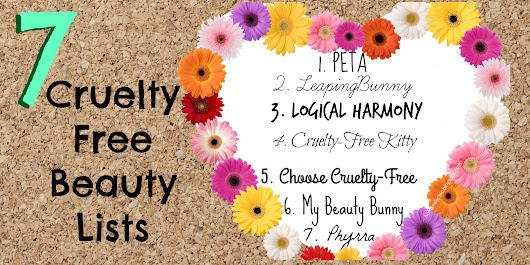 7 Cruelty-Free Lists || Lists That Make Cruelty-Free Beauty Shopping Easy