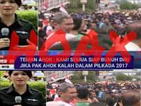 "Hoax Teman Ahok: ""Kami Siap Bunuh Diri Jika Pak Ahok Kalah Dalam Pilkada 2017"""