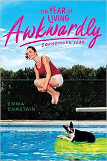 Book Review - The Year of Living Awkwardly: Sophomore Year, by Emma Chastain