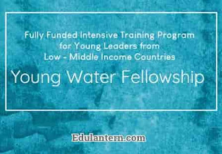 Young Water Fellowship Program for Young Leaders from Low - Middle Income Countries