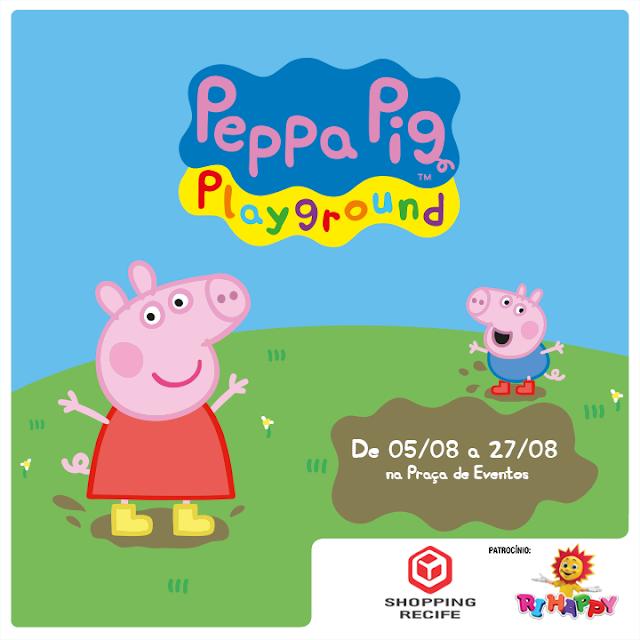 Shopping Recife recebe Peppa Pig Playground com atividades para a criançada Ação acontece entre os dias 5 e 27 de agosto na Praça de Eventos do mall