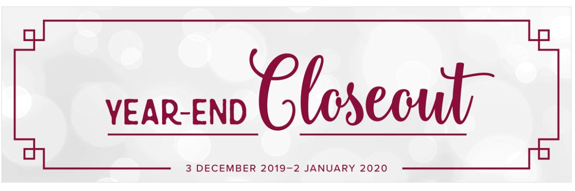2019 YEAR-END CLOSEOUT