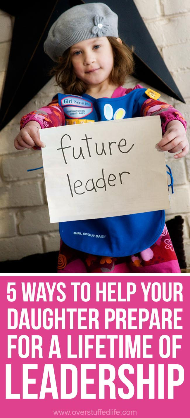 5 ways girl scouts helps to prepare your daughter for a lifetime of leadership