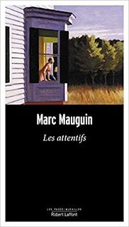Les Attentifs de Marc Mauguin PDF