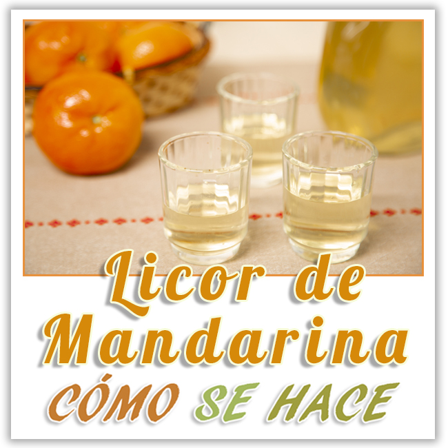 LICOR DE MANDARINA, MANDARINETTO , MANDARINELLO