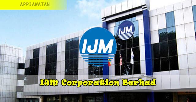 Jawatan Kosong di IJM Corporation Berhad - 9 Februari 2019