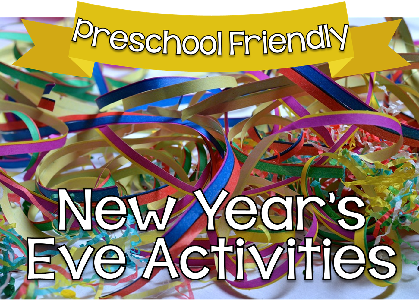 Preschool Ponderings New Year S Activities For Preschoolers