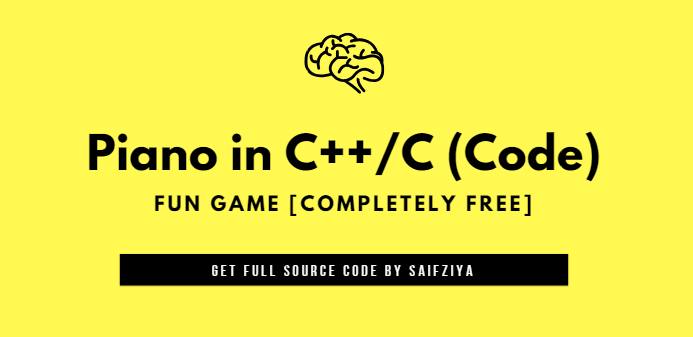 Piano in C++/C (Source Code) Fun Game [Completely Free