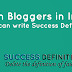 Top Tech Bloggers in India on journey of Success Definition as Influencers