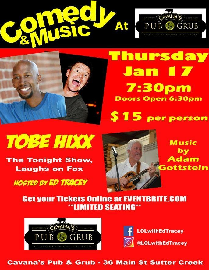 Comedy & Music Night at Cavana's Pub & Grub w/ Tobe, Adam & Ed - Thurs Jan 17