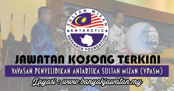 Jawatan Kosong 2017 di Yayasan Penyelidikan Antartika Sultan Mizan (YPASM) www.banyakjawatan.my