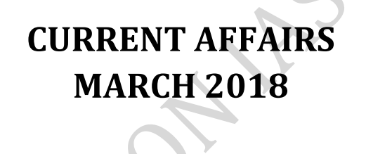 Vision IAS Monthly Current Affairs March 2018 (English