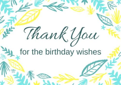 Thanking For Birthday Wishes Reply Birthday Thank You Quotes Who Greet Me Messages With Images
