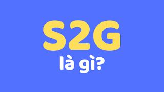 s2g la gi