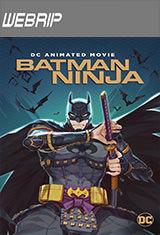 Batman Ninja (2018) WEBRip Latino AC3 2.0