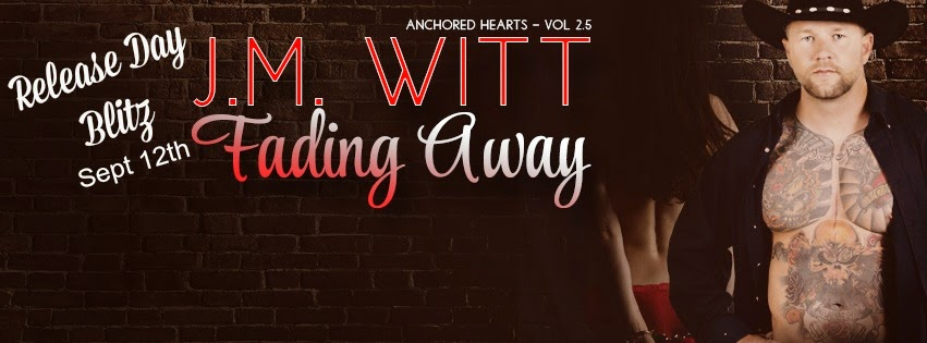 Our Love Is Fading Away: Author Sandra Love: Fading Away By: J.M. Witt Release Day