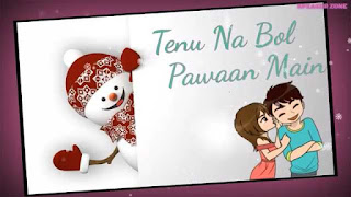 Tenu Na Bol Pawaan Female Love Whatsapp Status Video Download