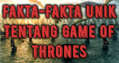 fakta-fakta-unik-tentang-game-of-thrones.jpg