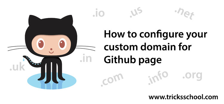 How to configure your custom domain for Github page