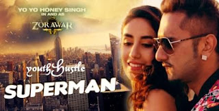 Superman - Yo Yo Honey Singh Lyrics