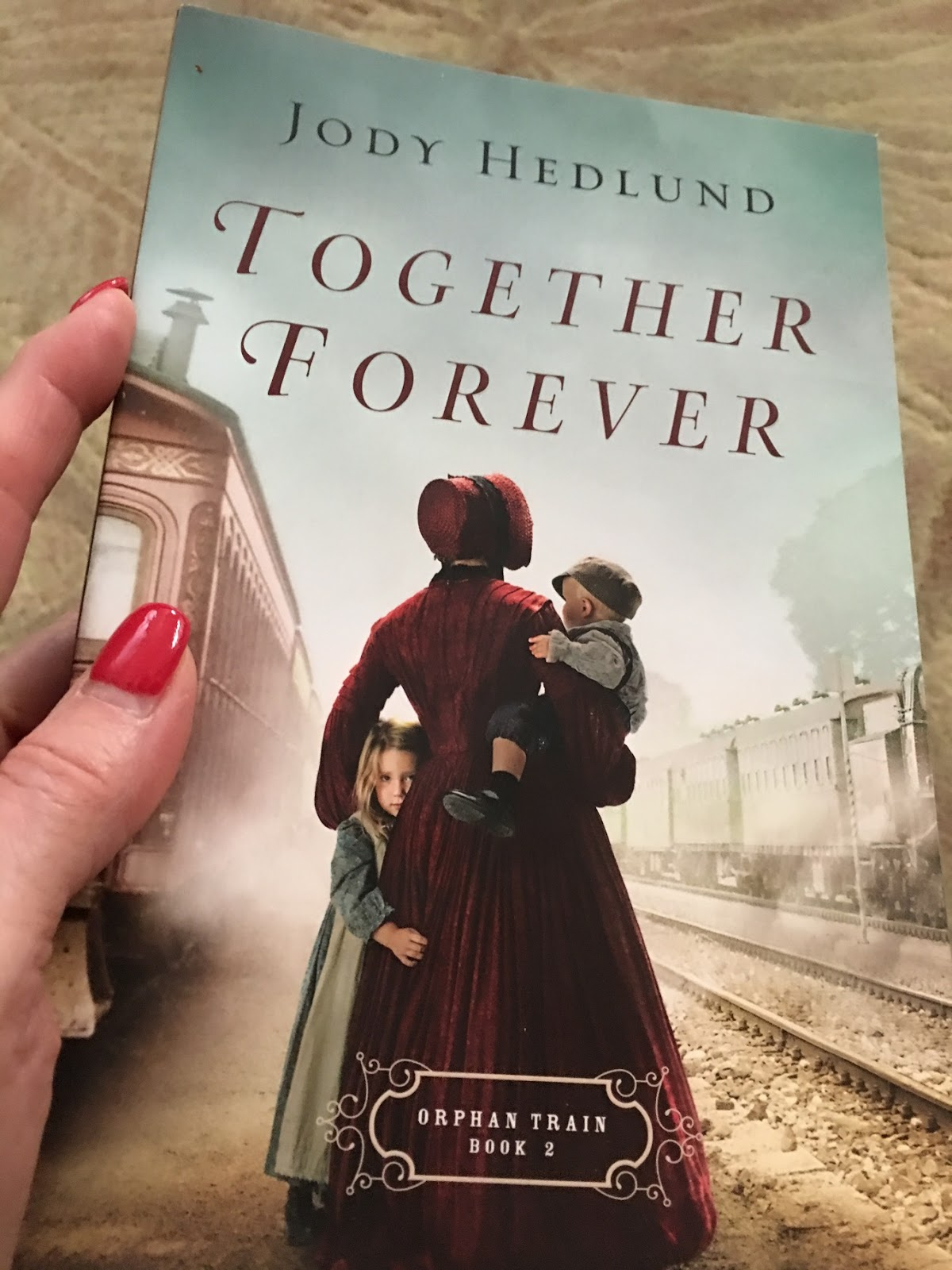 TOGETHER FOREVER (ORPHAN TRAIN #2) by Jody Hedlund [Review & Giveaway]