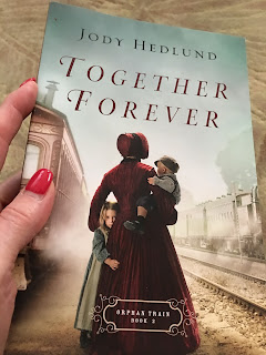 Together Forever (Orphan Train #2) by Jody Hedlund