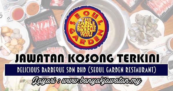 Jawatan Kosong Terkini 2018 di Delicious Barbeque Sdn Bhd