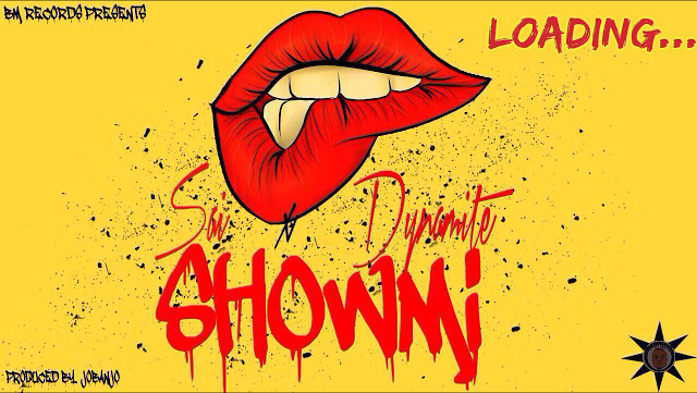 SAI Ft. Dynamite - SHOWMI