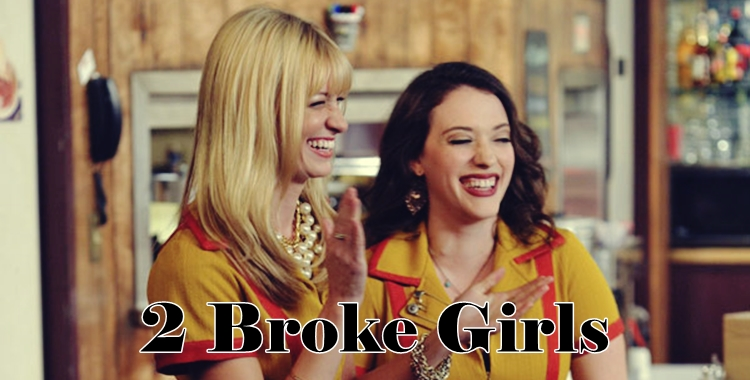 serial 2 broke girls