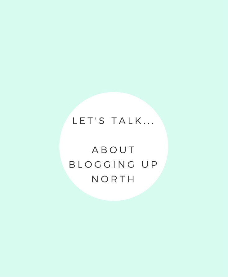 Let's Talk About Blogging Up North