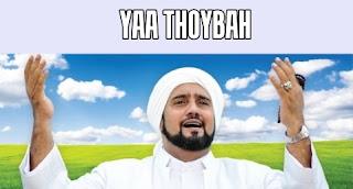 Lirik Qasidah dan Sholawat Habib Syech - Yaa Thoybah