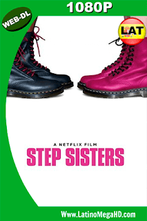Step Sisters (2018) Latino HD WEB-DL 1080P - 2018