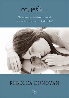 """Co jeśli..."" Rebecca Donovan"