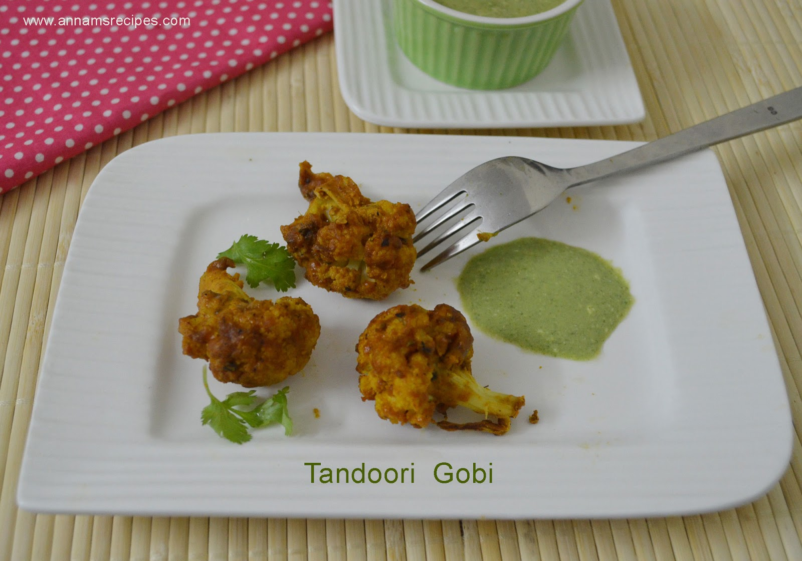 Tandoori Cauliflower / Tandoori Gobi | Annam's Recipes