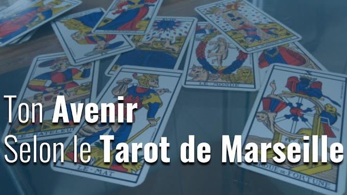 Ton Avenir Selon Le Tarot De Marseille