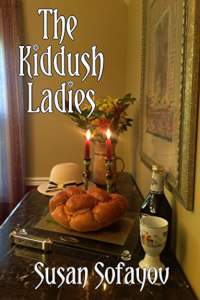 The Kiddush Ladies - book promotion by Susan Sofayov
