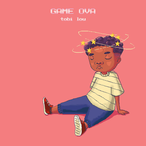 Tobi Lou - Game Ova - Single Cover