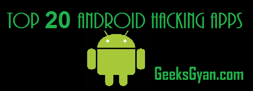 Top 20 Best Android Hacking Apps
