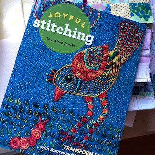 Joyful Stitching book by Laura Wasilowski #quiltinspiration