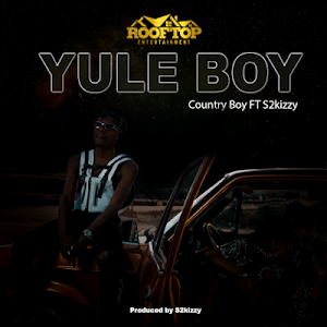 Download Audio | Country Boy Ft. S2kizzy - Yule Boy