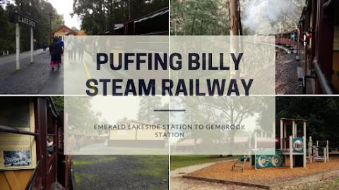 【墨尔本景点】墨尔本亲子游@Day5 Part 1 普芬蒸汽火车 Puffing Billy Steam Railway| 带你走入较少为人知的Emerald Lakeside station to Gembrook station