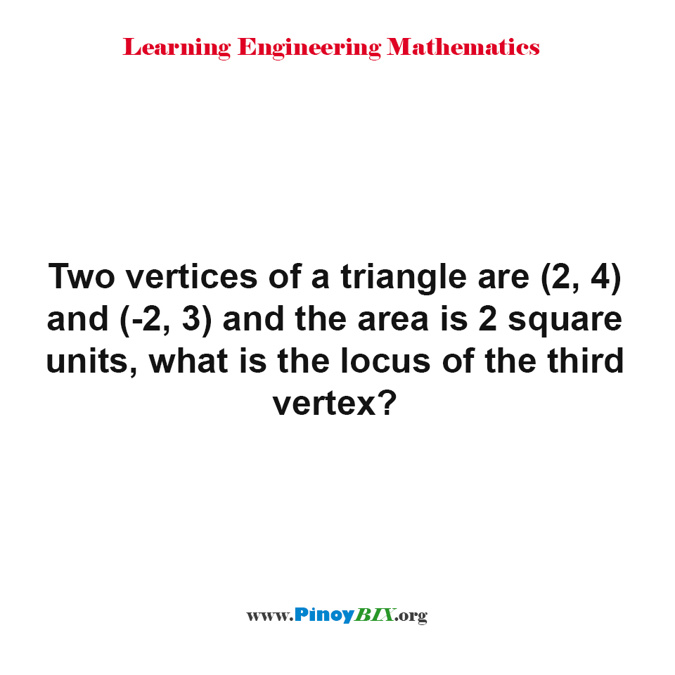 What is the locus of the third vertex of a triangle?