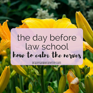 day before first day of law school. night before first day of law school. law school blog. how to prepare for law school. law student help. law student blog. law school blogger. law student blog. | brazenandbrunette.com