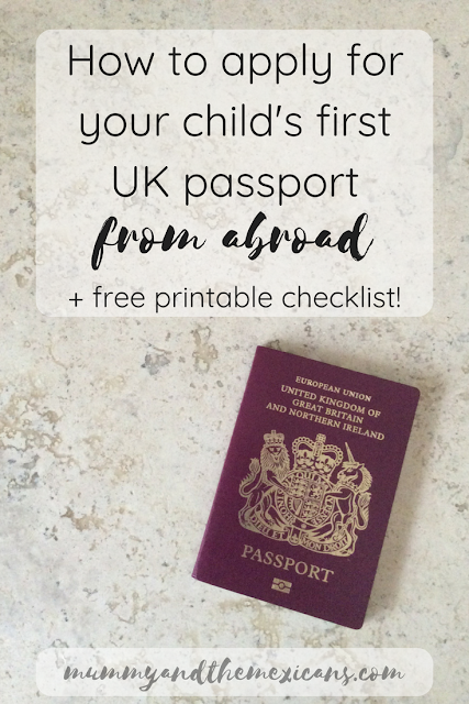 How To Apply For Your Child's First UK Passport From Abroad + Free Printable Checklists