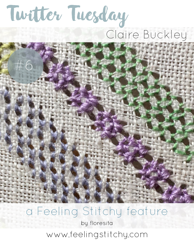 Twitter Tuesday 6 -  textile artist Claire Buckley featured on Feeling Stitchy by floresita