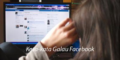 Kata Kata Galau Facebook