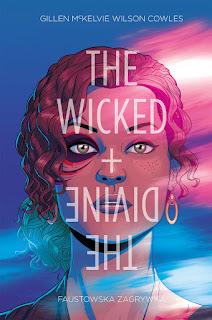 The Wicked + The Divine tom 1: Faustowska Zagrywka okładka