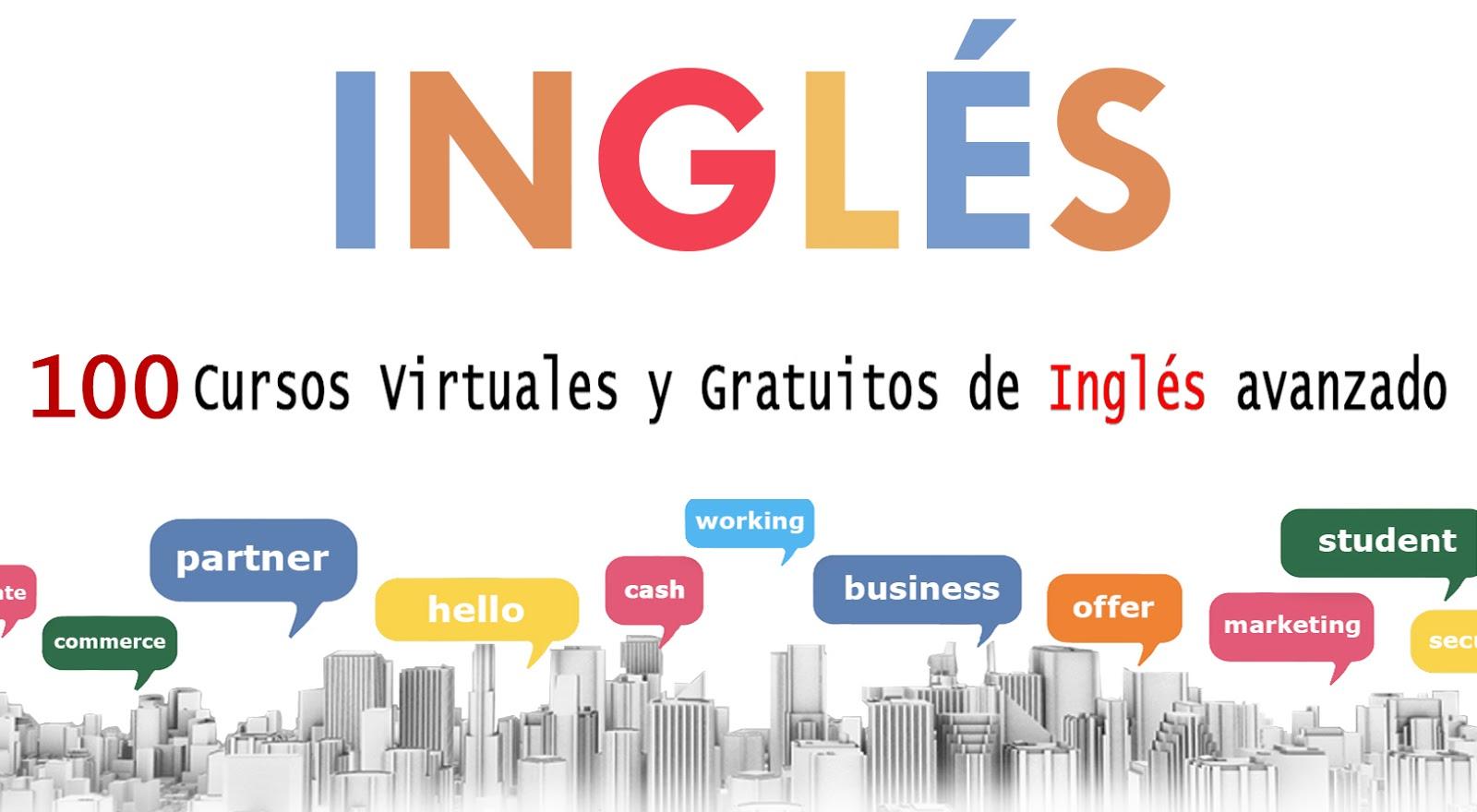 Más de 100 Cursos gratis para qué aprendas Ingles de una vez por todas