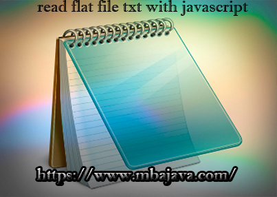 read flat file txt with javascript
